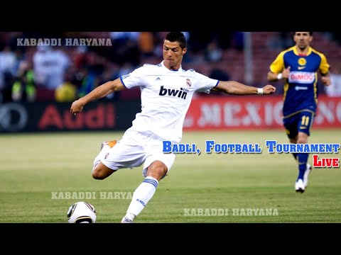 Video Badli, Jhajjar | बादली, झज्जर  | Football Tournament Live | KABADDI HARYANA |