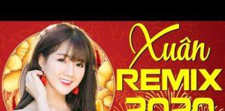Xem LK Nhạc Xuân Canh Tý REMIX 2020 – Nhạc Tết 2020 Bass Căng Chất Lượng Cao
