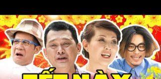 Xem Phim Tết 2020 | Tết Này Ta Có Nhau – Tập Cuối | Phim Hài Tết Việt Nam Mới Hay Nhất 2020