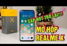 """Xem Mở hộp Realme X – Chiếc điện thoại này sẽ """"HOT"""" trở lại nhờ Vsmart Active 3!"""