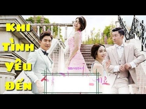 Xem Phim Khi Tình Yêu Đến Tập Cuối Phim Hàn Quốc