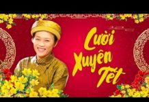 Xem Cười Xuyên Tết Với Hoài Linh 2020 – Hoài Linh, Minh Nhí, Khởi My, Cẩm Ly, Kelvin Khánh… Phần 1