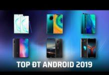 Xem Top điện thoại Android ấn tượng 2019