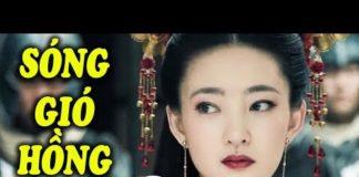 Xem Sóng Gió Hồng Nhan – Tập 1 | Phim Bộ Kiếm Hiệp Trung Quốc Mới Hay Nhất