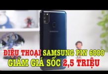 Xem Cái gì thế này, điện thoại Samsung PIN 6000 GIẢM GIÁ 2,5 TRIỆU, quá ngon rồi còn gì?