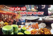 Du Lịch Thái Lan – Chợ Đêm Xe Lửa Ratchada Tại Bangkok – Cách Đi Tàu Điện BTS Sky Train và MRT  #130