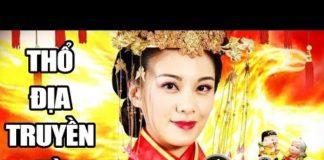 Xem Thổ Địa Truyền Kỳ – Tập 1 ( Thuyết Minh ) | Phim Bộ Cổ Trang Kiếm Hiệp Trung Quốc Hay Nhất | THVL 1