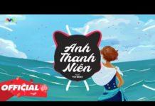 Xem ANH THANH NIÊN ( VUX Remix ) – HuyR | Nhạc EDM Tiktok Gây Nghiện Hay Nhất 2020