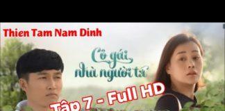 Xem Cô gái nhà người ta – Tập 7 – VTV3 – Full HD