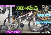 Xe đạp quá nhiều Công Nghệ – Sạc Sự Phòng – Đo số vòng đạp  || MTB Rivall chính hãng