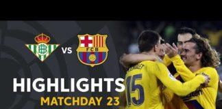 Video Highlights Real Betis vs FC Barcelona (2-3)