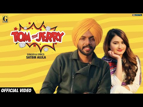 Xem TOM And JERRY (Official Video) Satbir Aujla | Satti Dhillon | New Punjabi Songs 2019 | Geet MP3