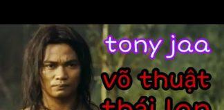 Xem Tony Jaa Phim Võ Thuật Thái Lan Xem Hoài Không Chán. Phim Hay.
