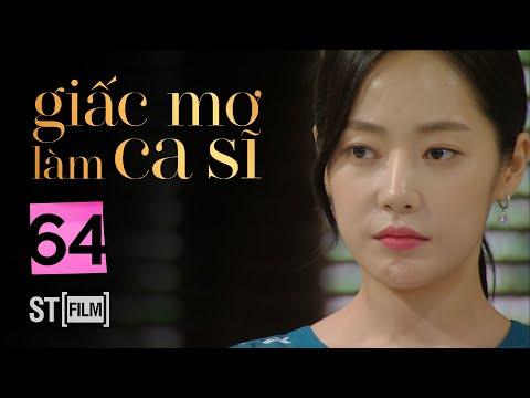 Xem GIẤC MƠ LÀM CA SĨ TẬP 64 | Phim Tình Cảm Hàn Quốc Hay Nhất 2020 | Phim Hàn Quốc 2020