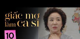 Xem GIẤC MƠ LÀM CA SĨ TẬP 10   Phim Tình Cảm Hàn Quốc Hay Nhất 2020   Phim Hàn Quốc 2020