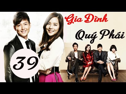 Xem Phim Hàn Quốc | Gia Đình Quý Phái Tập 39 | Phim Bộ Hàn Quốc Hay Nhất