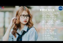 Xem Anh Thanh Niên Remix ❤️ Lá Xa Lìa Cành Remix ❤️ Đừng Khóc Nữa Mà Remix ❤️ Nhạc Remix EDM Gây Nghiện
