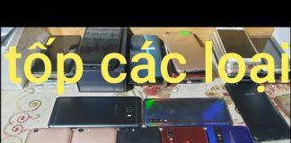 Xem Tốp điện thoại cũ cấu hình cao giá rẻ,oppo,vivo,samsung,và nhiều dòng khác,26/3/2020