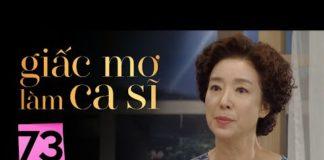 Xem GIẤC MƠ LÀM CA SĨ TẬP 73 | Phim Tình Cảm Hàn Quốc Hay Nhất 2020 | Phim Hàn Quốc 2020