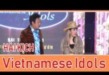 Xem Hài – Hoài Linh – Chí Tài – Kiều Oanh – Lê Tín – Trường Giang – Vietnamese Idols