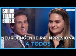 Xem Neuroengenheira impressiona TODOS os tubarões! | Shark Tank Brasil