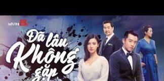 Xem Phim Bộ Mới Nhất 2020 – ĐÃ LÂU KHÔNG GẶP – Tập 09 | Phim Tâm Lý Tình Cảm Trung Quốc Hay Nhất 2020