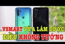 Xem Vsmart LÀM ĐƯỢC ĐIỀU KHÔNG TƯỞNG Ở VIỆT NAM, đe dọa điện thoại Trung Quốc