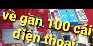 Xem Khui thùng gần 100 cái điện thoại các loại giá từ vài trăm nghàn,9/4/2020