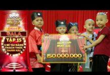 Xem Thách thức danh hài 6   Tập 15 GALA: Diễn hơn 15 tiết mục, 5 bé tài năng xuất sắc ẵm thêm 150 triệu
