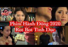 Xem phim hành động võ thuật 2020 thuyết minh – Rotbot tình dục