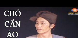 Xem Hoài Linh – Chí Tài | Chó Cắn Áo Rách | Hài Kịch Việt Nam Cười Bể Bụng