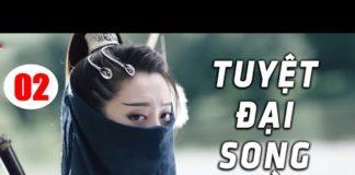 Xem Tuyệt Đại Song Kiều – Tập 2 | Phim Bộ Kiếm Hiệp Trung Quốc Hay Nhất – Thuyết Minh