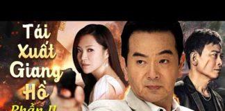 Xem Tái Xuất Giang Hồ Phần 2 – Tập 10 | Phim Bộ Hành Động Võ Thuật Thuyết Minh