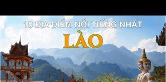 DU LỊCH LÀO đến 10 Địa Điểm Nổi Tiếng và Đẹp Nhất Lào. LAOS Top 10 Places to Visit.