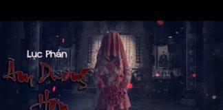 Xem PHIM LẺ HAY 2020 | LỤC PHÁN ÂM DƯƠNG HÔN P.1 ( Thuyết Minh – FULL HD ) – Mọt Cổ Trang