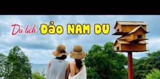 DU LỊCH ĐẢO NAM DU | Khám phá Vịnh Hạ long thu nhỏ của Việt Nam tại Phương Nam