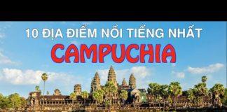 DU LỊCH CAMPUCHIA đến 10 Địa Điểm Nổi Tiếng và Đẹp Nhất Campuchia Top 10 Places to visit in Cambodia
