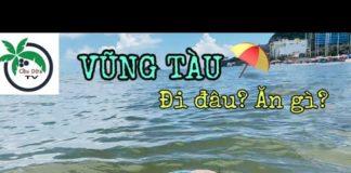 [Cầu Dừa TV] VŨNG TÀU : Địa Điểm Du Lịch Thu Hút Khách nhất Việt Nam | Vietnam's Vung Tau Beach