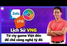 Lịch Sử VNG – Từ Cty Game Việt Đến Đế Chế Công Nghệ Tỷ Đô