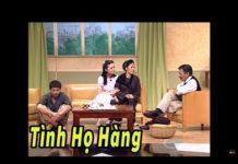 Xem Hài Hoài Linh, Chí Tài, Quang Minh, Hồng Đào, Kiều Linh – Tình Họ Hàng