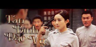 Xem Phim Hay Triệu Lệ Dĩnh 2020 | TÂN BINH ĐẶC VỤ – Tập 1 Thuyết Minh | Phim Bộ Trung Quốc Kháng Nhật