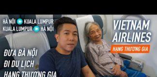 [M9] #242: Kỷ niệm đưa bà đi du lịch với hạng thương gia – Chuyến bay hạnh phúc   Yêu Máy Bay