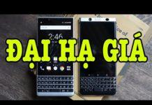 Xem Tư vấn điện thoại Flagship Blackberry mới tinh RẺ HƠN CẢ Vsmart Live 4