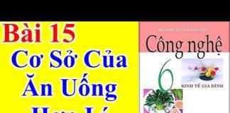 Công Nghệ Lớp 6 Bài 15 – Cơ Sở Của Ăn Uống Hợp Lí – Trang 67 – 75