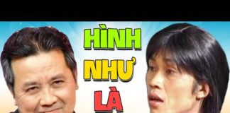 """Xem Hài Kịch """" Hình Như Là Ba """" Hài Hoài Linh, Bảo Quốc, Việt Hương, Thuý Nga Hay Nhất"""