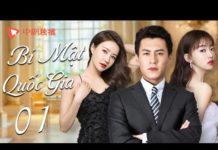 Xem 【Lồng tiếng】Bí Mật Quốc Gia – tập 01|Phim bộ Trung Quốc siêu hay 2021 | Cận Đông、Ngô Cẩn Ngôn
