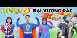 Xem Biệt Đội Hero Đánh Bại Đại Vương Rác ♥ Minh Khoa TV