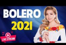 Xem Nhạc Vàng Hải Ngoại Hay Nhất 2021 – Tuyệt Đỉnh Bolero Gây Chấn Động Hàng Triệu Con Tim