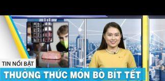 Thưởng thức món bò bít tết từ công nghệ in 3D | Tin tức công nghệ 10/7 | FBNC