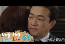 Xem Phim Qúy Ông Hoàn Hảo Tập 68 [Lồng tiếng]I Phim Bộ Tình Cảm Hàn Quốc Hay NhấtIPhim Hàn Quốc Hay 2021